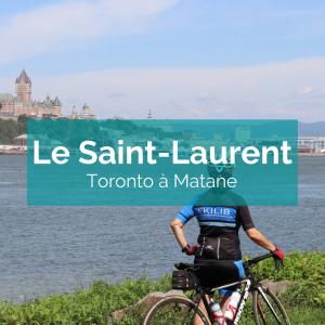saint laurent à vélo en liberté - ekilib - toronto matane à vélo - vacances vélo - cyclotourisme